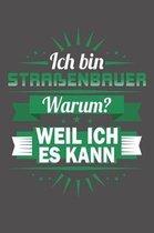 Ich Bin Stra�enbauer - Warum? Weil Ich Es Kann: Wochenplaner ohne festes Datum - f�r ein ganzes Jahr