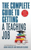 The Complete Guide To Getting A Teaching Job