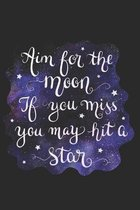 Aim for the Moon, If You Miss You May Hit a Star: Doodle Diary Gifts for Girls Galaxy Motif with Writing Prompts
