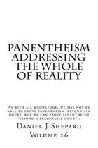 Panentheism Addressing the Whole of Reality