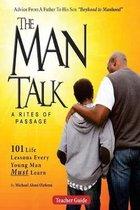 The Man Talk: Lessons from Boyhood to Manhood