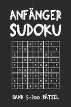 Anf�nger Sudoku Band 5 200 R�tsel: Puzzle R�tsel Heft, 9x9, 2 R�tsel pro Seite