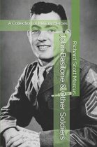 John Basilone & Other Soldiers: A Collection of Military Heroes