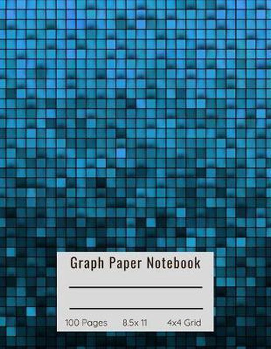 Graph Paper Notebook: 4x4 Quad Ruled Grid for Math, Science, Art, Drafting, Engineering, Design and Handwriting practice