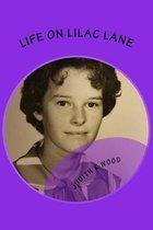 Life on Lilac Lane