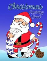 Christmas Activity Book for Kids 6-10