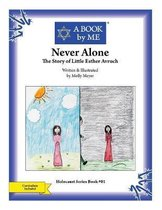 Never Alone: The Story of Little Esther Avruch