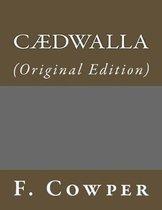 C�dwalla: (Original Edition)