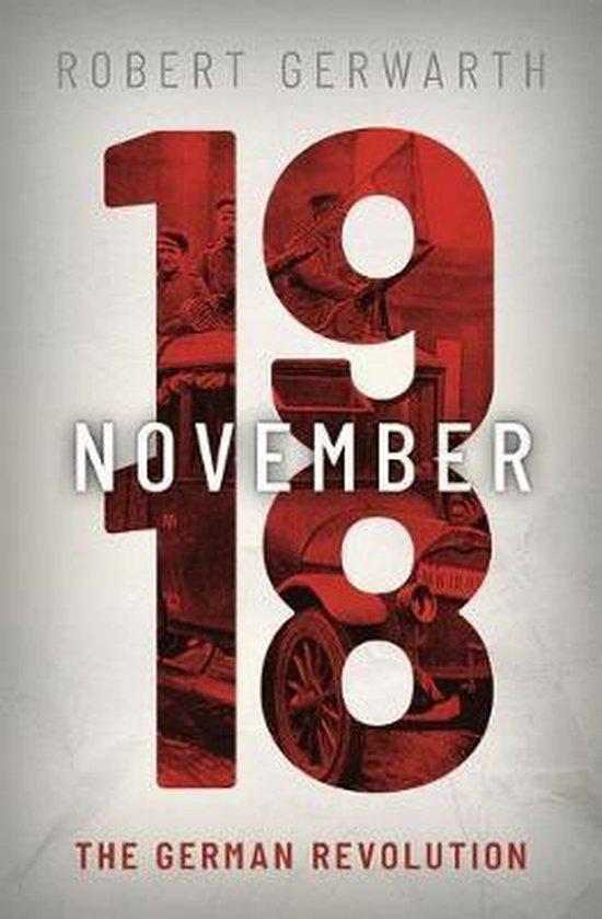 Boek cover November 1918 van Robert Gerwarth (Hardcover)
