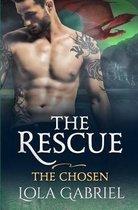 The Rescue: The Chosen