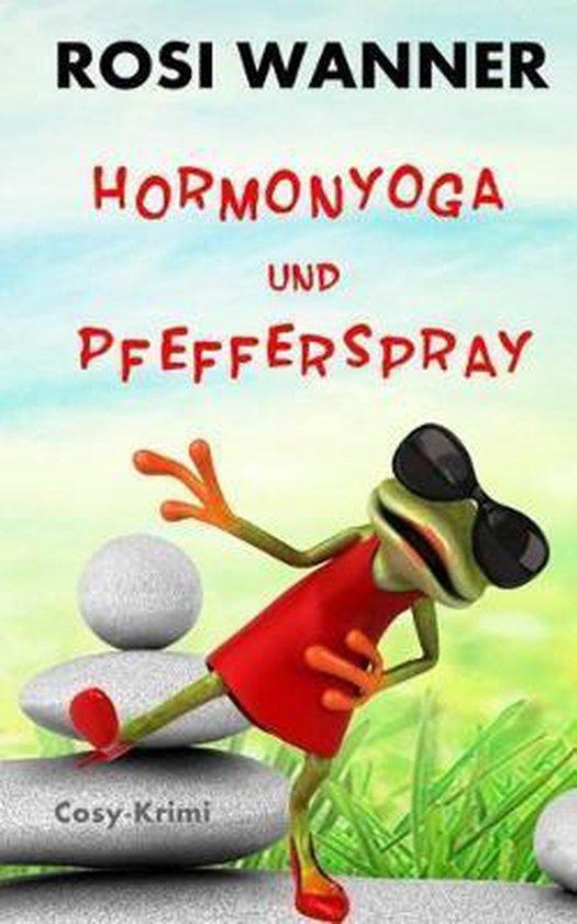 Hormonyoga Und Pfefferspray