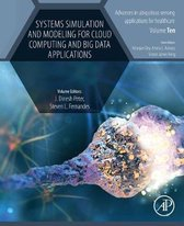 Systems Simulation and Modeling for Cloud Computing and Big Data Applications