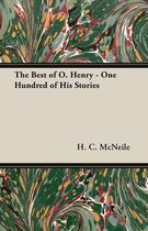 The Best of O. Henry - One Hundred of His Stories