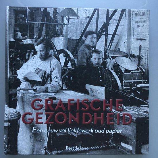 Boek cover Grafische Gezondheid van Bert de Jong (Hardcover)