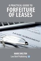 A Practical Guide to Forfeiture of Leases