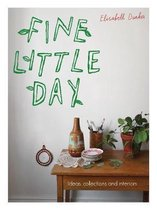 Fine Little Day : Ideas, Collections and Interiors