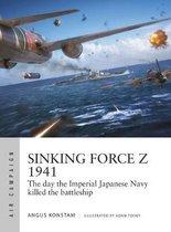 Boek cover Sinking Force Z 1941 van Angus Konstam