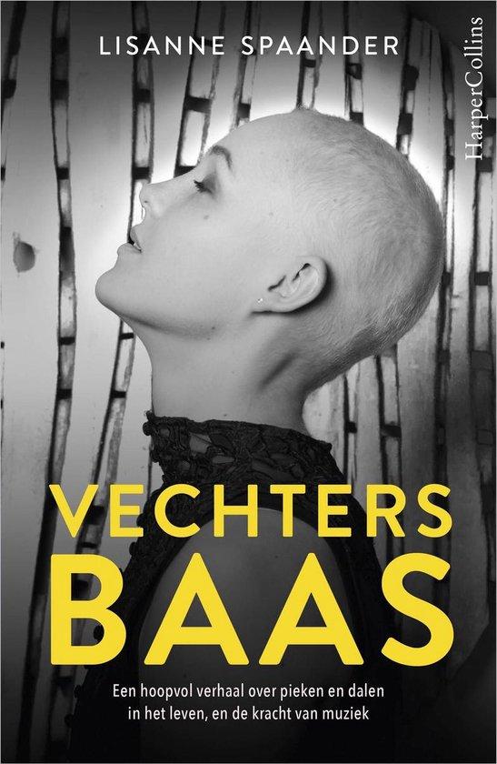 Boek cover Vechtersbaas van Lisanne Spaander (Paperback)