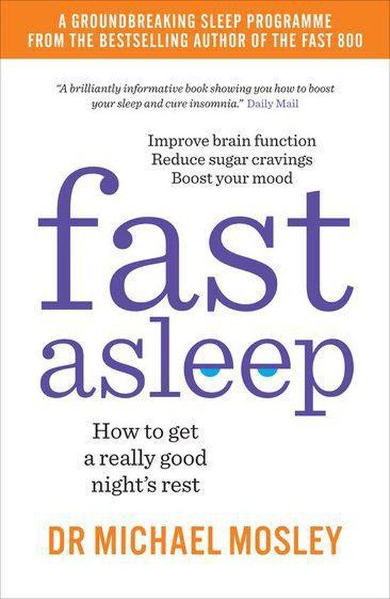 Boek cover Fast Asleep van Dr Michael Mosley (Onbekend)