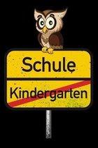Meine Einschulung: Tagebuch, Notizbuch und Schulheft f�r Id�tzchen und Sch�ler, die vom Kindergarten in die 1. Schulklasse kommen! Handli