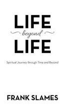 Life Beyond Life