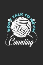 Don`t talk to me I`m counting: 6x9 Knit & Crochetl - dotgrid - dot grid paper - notebook - notes