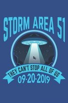 Storm Area 51 They Can't Stop All Of Us 09-20-2019: Lined Notebook