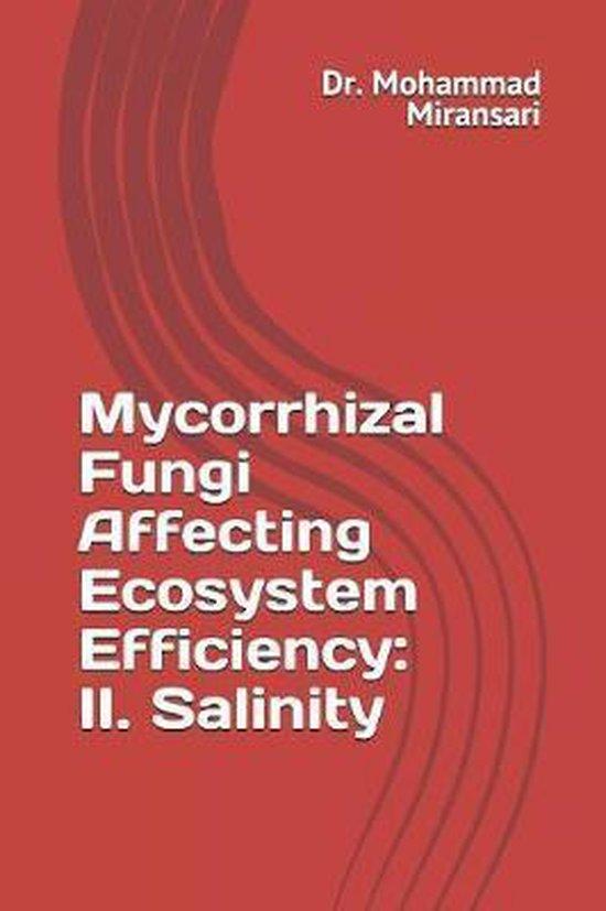 Mycorrhizal Fungi Affecting Ecosystem Efficiency: II. Salinity