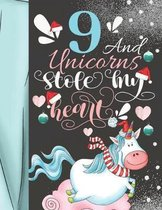 9 And Unicorns Stole My Heart: Magical Christmas Sketchbook Activity Book Gift For Majestic Unicorn Girls - Holiday Sketchpad To Draw And Sketch In