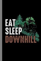 Eat Sleep Downhill: MTB Gift For Cyclists (6''x9'') Dot Grid Notebook To Write In