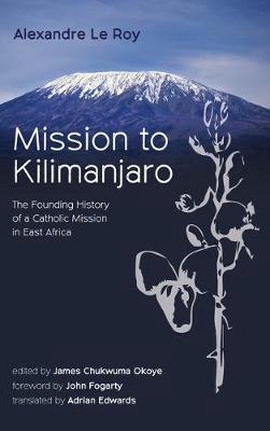 Mission to Kilimanjaro