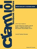 Exam Prep for Clearly Visual Basic; Programming with Microsoft Visual Basic 2012