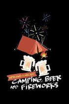 Weekend Forecast Camping Beer and Fireworks: College Ruled Notebook, Composition Book