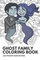 Ghost Family Coloring Book 6x9 Pocket Size Edition: Color Book with Black White Art Work Against Mandala Designs to Inspire Mindfulness and Creativity