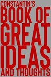Constantin's Book of Great Ideas and Thoughts