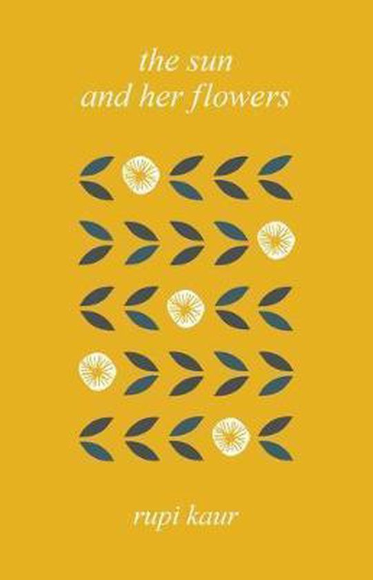 Boek cover The Sun and Her Flowers van Rupi Kaur (Hardcover)