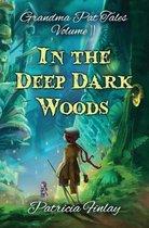 In The Deep Dark Woods