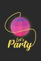 Let's party: 6x9 Disco. - grid - squared paper - notebook - notes