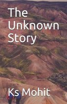 The Unknown Story