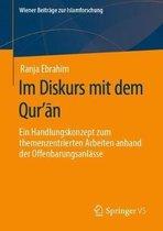 Im Diskurs Mit Dem Qur'ān