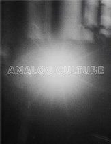 Analog Culture