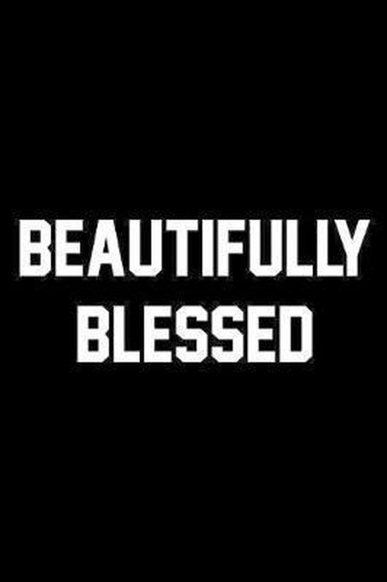 Beautifully Blessed: Wide Ruled Composition Notebook