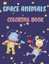 Space Animals Coloring Book: Cute Novelty Book Gift for Kids Ages 2-4, 4-8 Animals Becoming Astronaut, Riding Space Ships And Rockets (8.5 x 11 Inc