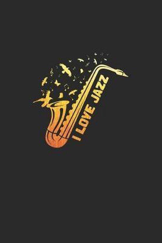I love jazz: 6x9 Jazz(Music - dotgrid - dot grid paper - notebook - notes