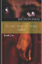 In the Time of Toba: Lilith: Book One