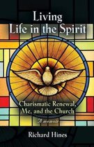 Living Life in the Spirit