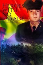 Heroes With No Parade