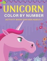 Unicorn Color by Number Activity Book for Kids Ages 5-7