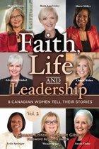 Faith, Life and Leadership