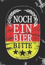 Noch Ein Bier Bitte: Blank Lined Journal Notebook for German Beer lovers, Bar owners, beer makers, and tasters.